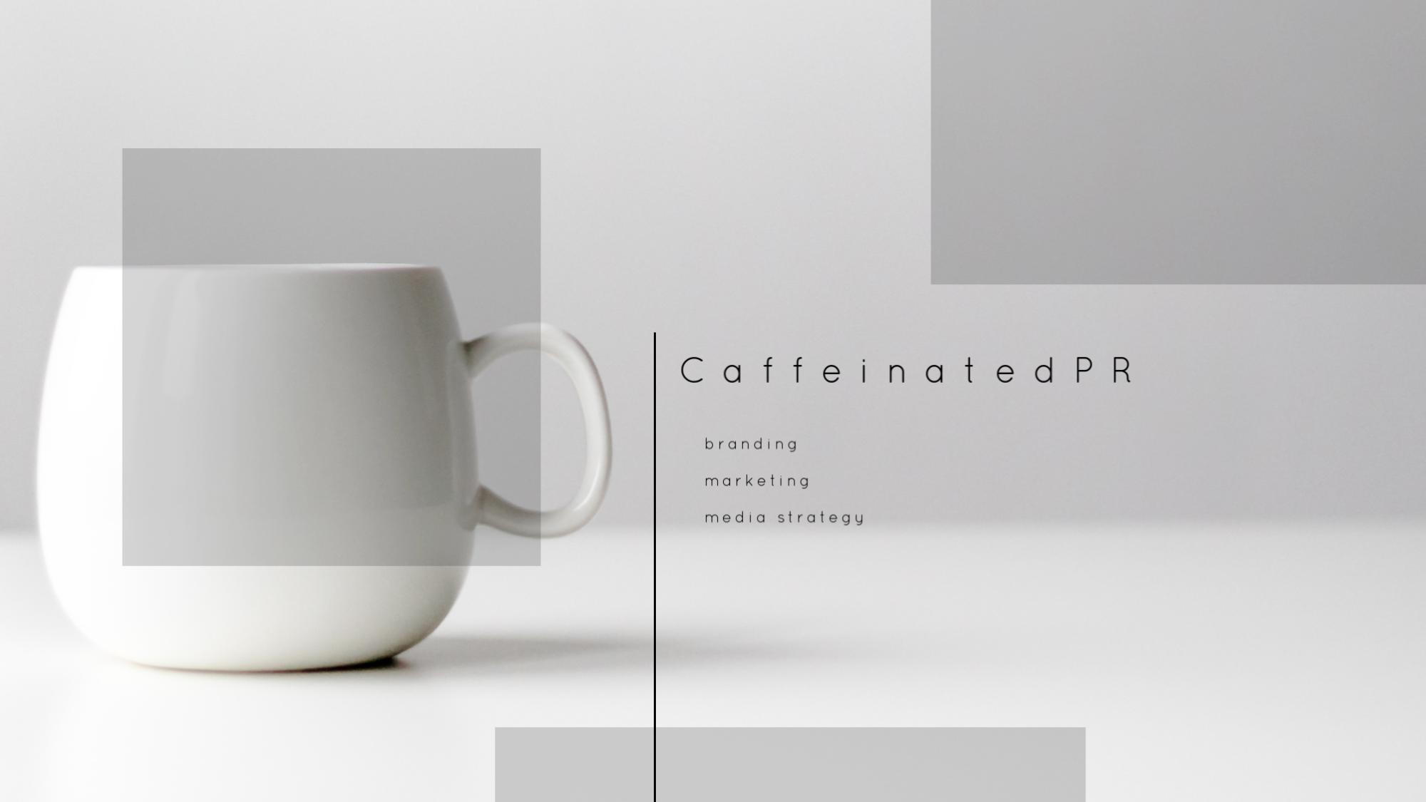 Caffeinated PR Home